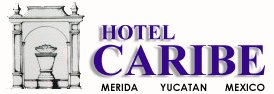 Hotel Caribe is lovely colonial style hotel situated in the heart of the historic city of Merida in the Yucatan region of Mexico with rooftop pool overlooking the cathedral
